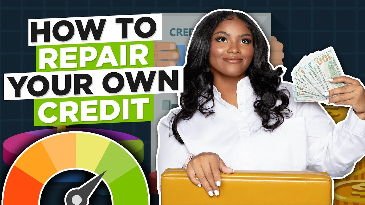 how-to-repair-your-own-credit