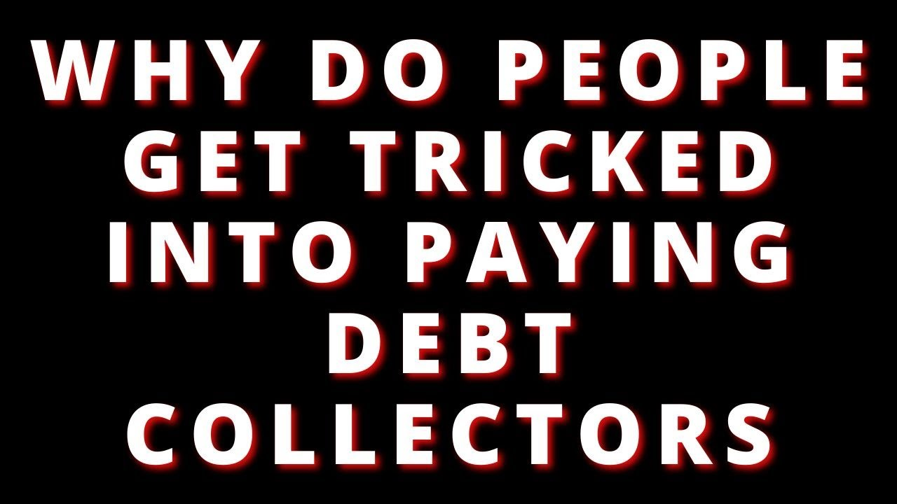 why-do-people-get-tricked-into-paying-old-debt-collections