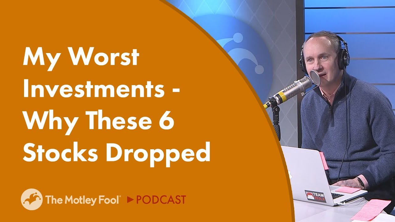 my-worst-investments-why-these-6-stocks-dropped