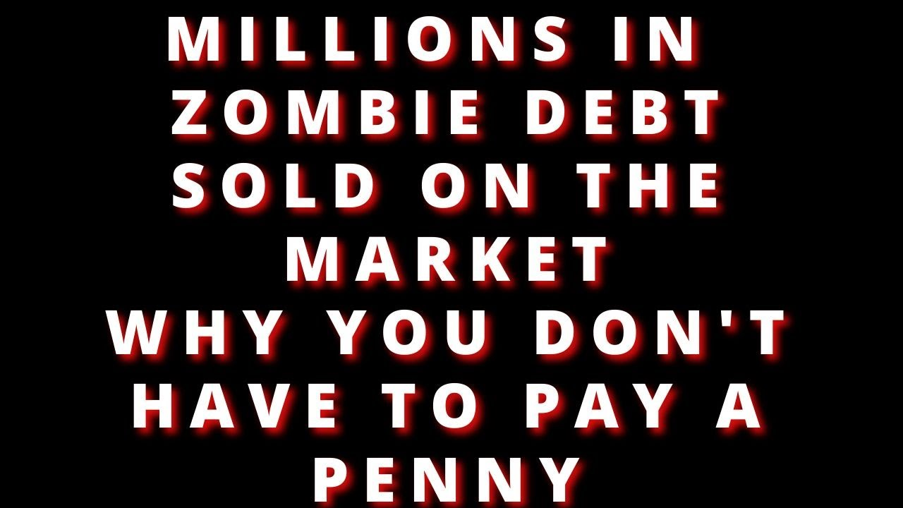 do-i-have-to-pay-old-debts-zombie-debt-sold-to-debt-collectors