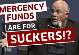that-dave-ramsey-emergency-fund-is-holding-you-back