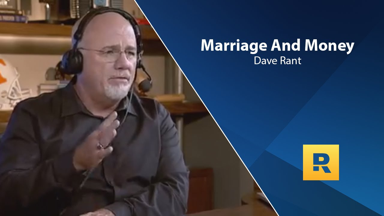 marriage-and-money-dave-ramsey-rant