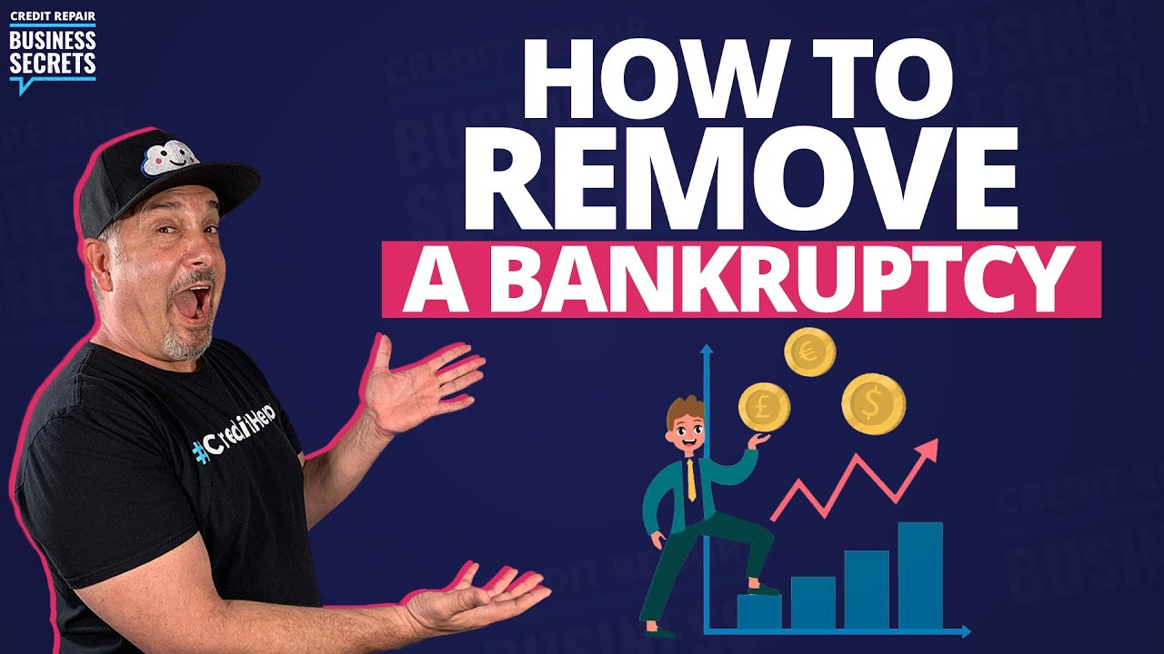 how-to-remove-a-bankruptcy-from-your-credit-report