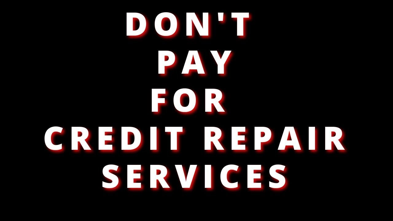 dont-pay-for-a-credit-repair-service-unless-you-can-do-this-also