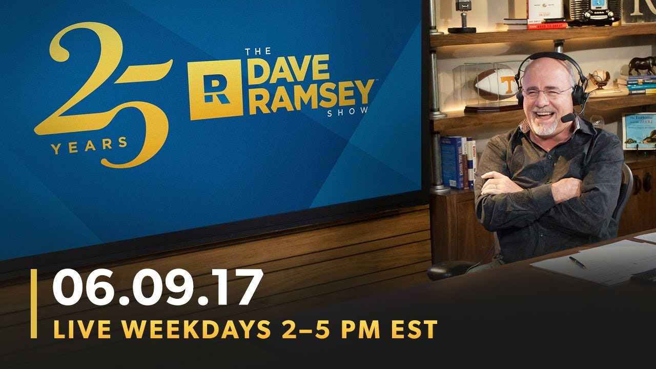 the-dave-ramsey-show-06-09-17