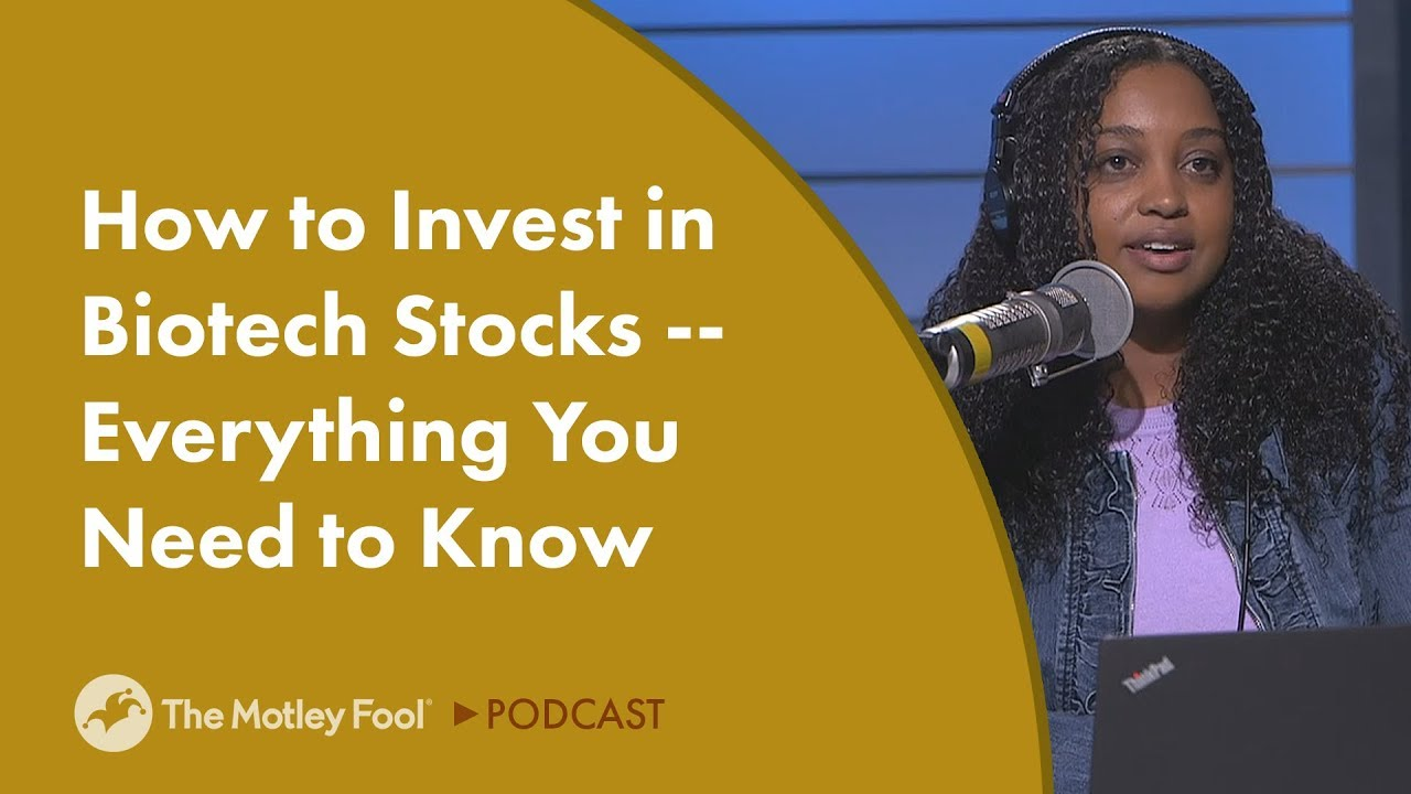 how-to-invest-in-biotech-stocks-everything-you-need-to-know
