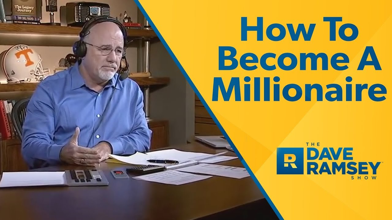 how-to-become-a-millionaire-dave-ramsey-rant